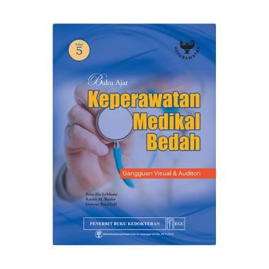EGC Buku Ajar Keperawatan Medikal Bedah Gangguan Visual dan Auditori Edisi 5 by Priscilla Lemone dkk