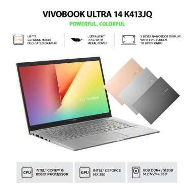 harga ASUS VivoBook Ultra 14 K413JQ-VIPS553 - Hearty Gold [Intel Core i5-1035G1 / MX350 / 8G / SSD 512G / V-IPS FHD / 14inch / Win10 / OHS] Hearty Gold Blibli.com