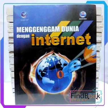 harga Buku Informatika - Menggenggam Dunia dengan Internet Blibli.com