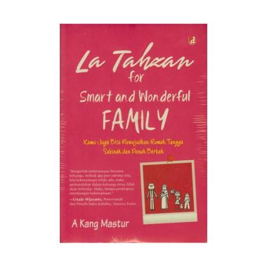 harga La Tahzan For Smart And Wonderful Family by Akang Mastur Buku Religi Blibli.com