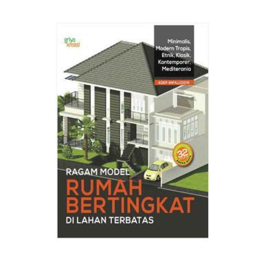 harga Griya Kreasi Ragam Model Rumah Bertingkat Di Lahan Terbatas Buku Design Blibli.com