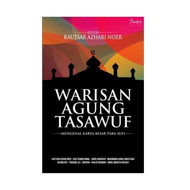 Sadra Press Warisan Agung Tasawuf M ... ri Noer Buku Religi Islam