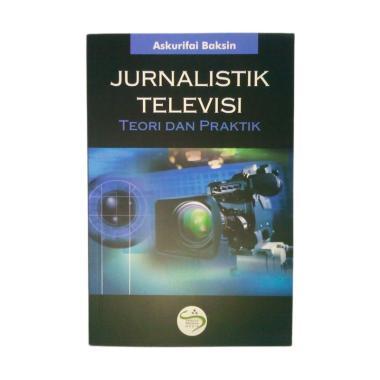 SIMBIOSA Jurnalistik Televisi Teori ... fai Baksin Buku Referensi