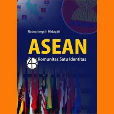 harga Buku ASEAN Satu Komunitas Satu Identitas - Ratnaningsih Hidayati biru Blibli.com