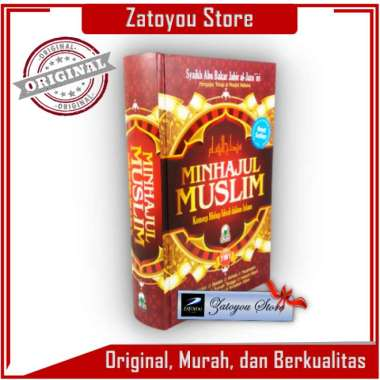 Minhajul Muslim - Abu Bakar Jabir Al Jazairi - Darul Haq