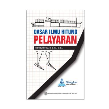 Dasar Ilmu Hitung Pelayaran by Rio Rokhmani, S.Pi., M.Si Buku Edukasi