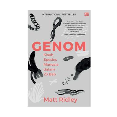 harga Gramedia Genom Kisah Spesies Manusia Dalam 23 Bab by Matt Ridley Buku Sains [Cover Baru] Blibli.com