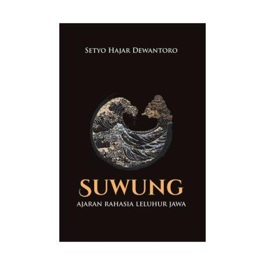 harga JAVANICA Suwung (Ajaran Rahasia Leluhur Jawa) Buku Spiritual Blibli.com
