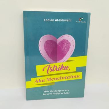 harga Pro u Media Istriku Aku Mencintaimu Buku Islam Hijau toska Blibli.com