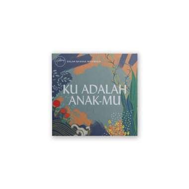 harga Hillsong (Dalam Bahasa Indonesia) - Ku Adalah AnakMu (CD Audio) Blibli.com