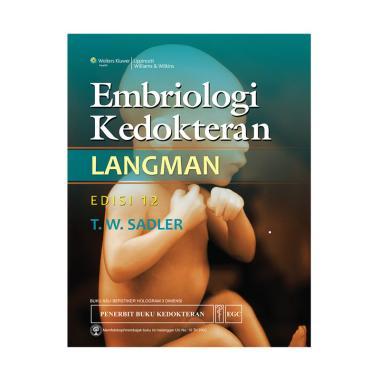 EGC Embriologi Kedokteran Langman Edisi 12 by T. W. Sadler Buku Edukasi