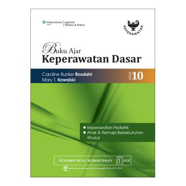 EGC Buku Ajar Keperawatan Dasar Rosdahl Edisi 10 Keperawatan Pediatrik