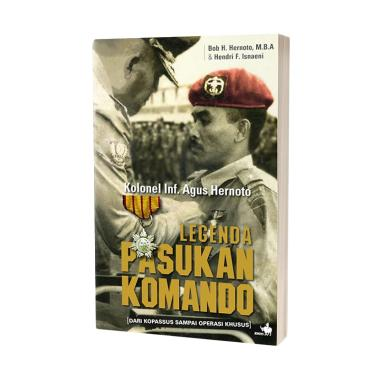 Kompas Legenda Pasukan Komando by Bob H.Hernoto, Hendri F. Isnaeni Buku Biografi