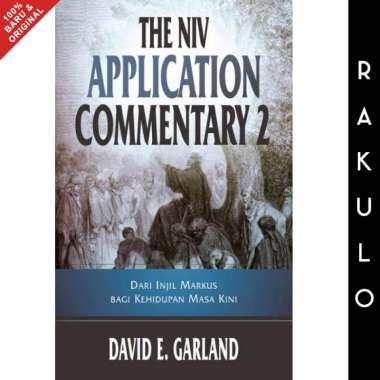 harga Buku The NIV Application Commentary 2 Injil Markus - David E. Garland Blibli.com