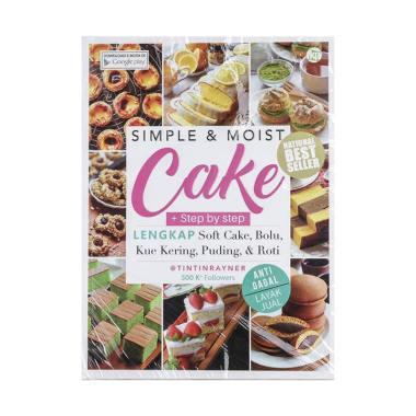 harga Kawan Pustaka Simple & Moist Cake by Tintin Rayner Buku Bacaan Blibli.com