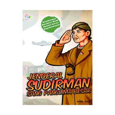 harga Cerdas Interaktif Jenderal Sudirman Sang Panglima Besar Buku Biografi Blibli.com