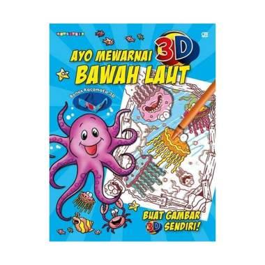 Gramedia Pustaka Utama Ayo Mewarnai 3d Bawah Laut Buku Mewarnai With Kacamata 3d