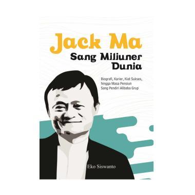 harga LAKSANA Jack Ma Sang Miliuner Dunia by Eko Buku Biografi Blibli.com