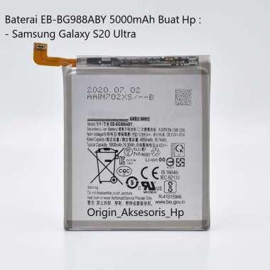 harga Original Baterai EB-BG988ABY Buat Handphone Samsung Galaxy S20 Ultra Blibli.com