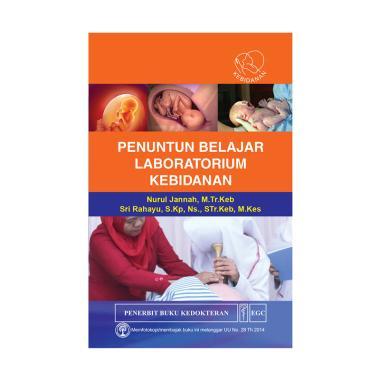 Penuntun Belajar Laboratorium Kebidanan by Nurul Jannah & Sri Rahayu Buku Edukasi