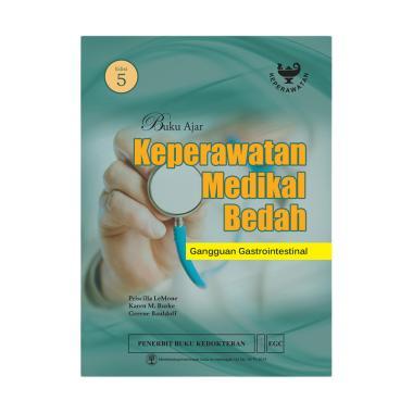 EGC Buku Ajar KMB Gangguan Gastrointestinal Edisi 5 by Priscilla Lemone Buku Edukasi