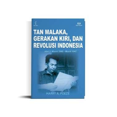 harga Tan Malaka, Gerakan Kiri, dan Revolusi Indonesia Jilid 2 : Maret 1946 - Maret 1947 - MULTICOLOR Blibli.com