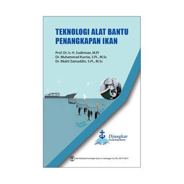 EGC Teknologi Alat Bantu Penangkapan Ikan by Prof. Dr. Ir. H. Sudirman, M.Pi, dkk. Buku Edukasi dan Referensi
