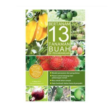 harga Penebar Swadaya Bertanam 13 Tanaman Buah Di Pekarangan by Ir. Wijaya, M. S. & Trias Qurnia Dewi, S. P. Buku Refrensi Blibli.com