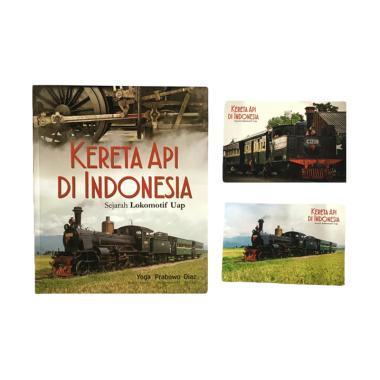 Galangpress Kereta Api Di Indonesia Sejarah Lokomotif Uap by Yoga Prabowo Diaz Edukasi Sejarah