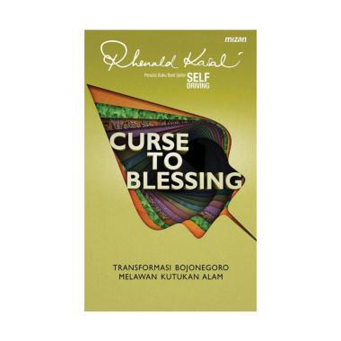 harga Gramedia Curse To Blessing: Transformasi Bojonegoro Melawan Kutukan Alam by Rhenald Kasali Buku Pengembangan Diri Blibli.com