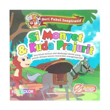 harga Bintang Indonesia Seri Fabel Inspiratif Si Monyet dan Kuda Prajurit Buku Edukasi Anak Blibli.com
