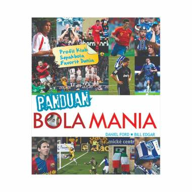 harga BE CHAMPION Panduan Bola Mania by Daniel Ford & Bill Edgar Buku Olahraga Blibli.com
