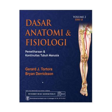 EGC Dasar Anatomi dan Fisiologi Volume 2 Edisi 13 Tortora by Gerard J Tortora dan Bryan Derrickson