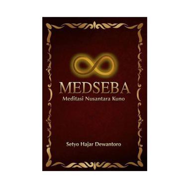 harga JAVANICA MEDSEBA Meditasi Nusantara Kuno by Setyo Hajar Dewantoro Buku Spirituality Blibli.com