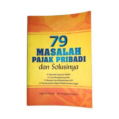 harga Raih Asa Sukses 79 Masalah Pajak Pribadi & Solusinya by Fajar Budiman & Nita Anggrie Pratiwi Buku Blibli.com
