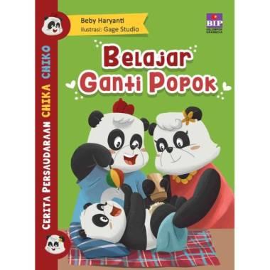 harga CERITA PERSAUDARAAN CHIKA DAN CHIKO : GANTI POPOK DONG Multicolor Blibli.com